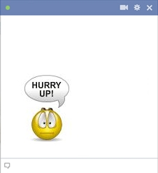 Hurry Up FB Smiley